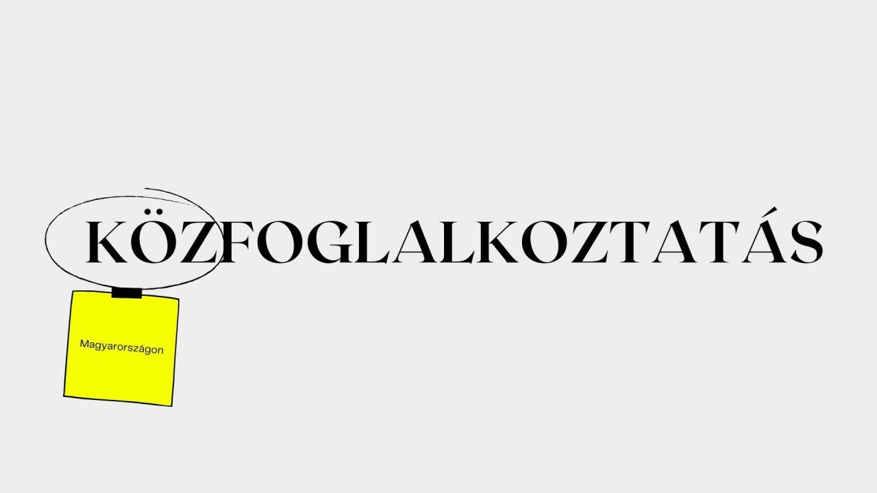 Minden, amit a közfoglalkoztatásról tudni akartál: Hová tart a tranzitfoglalkoztatás Magyarországon? - 1. rész